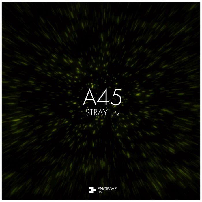 A45 - Stray EP 2