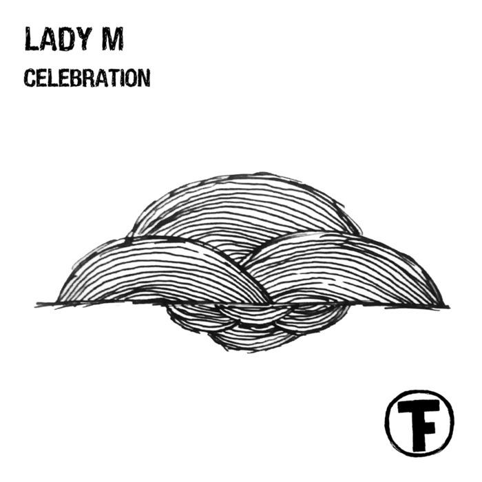 LADY M - Celebration