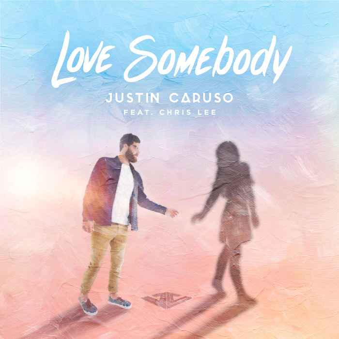 JUSTIN CARUSO feat CHRIS LEE - Love Somebody
