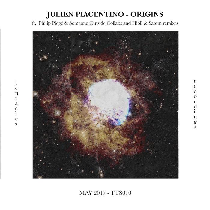 JULIEN PIACENTINO - Origins