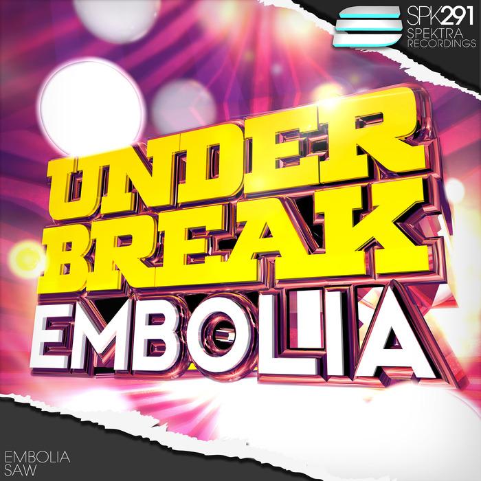 UNDER BREAK - Embolia