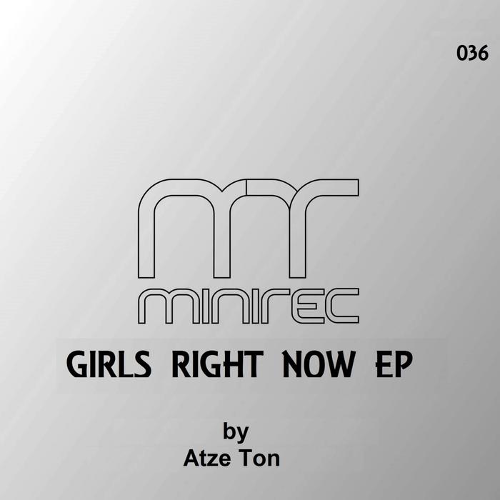 ATZE TON - Girls Right Now EP