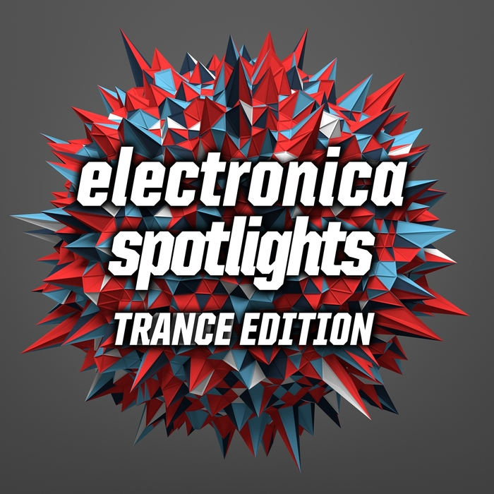 VARIOUS - Electronica Spotlights: Trance Edition