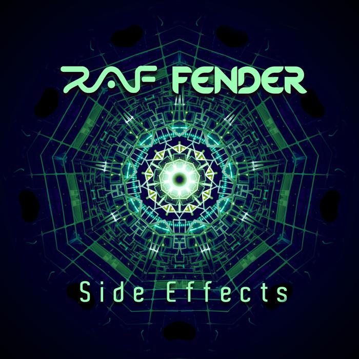 RAF FENDER - Side Effects