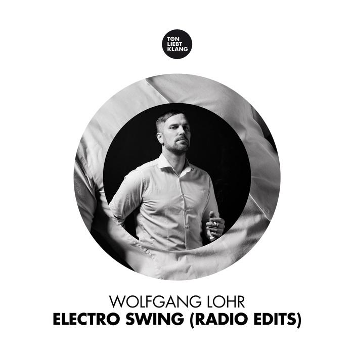 WOLFGANG LOHR - Electro Swing