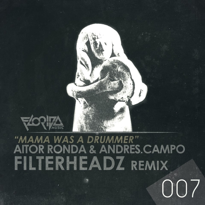 ANDRES CAMPO/AITOR RONDA - Mama Was A Drumer EP