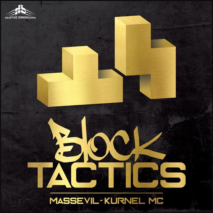 KURNEL MC/MASSEVIL - Block Tactics