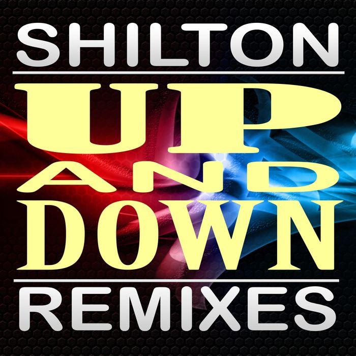 SHILTON - Up & Down: Remixes