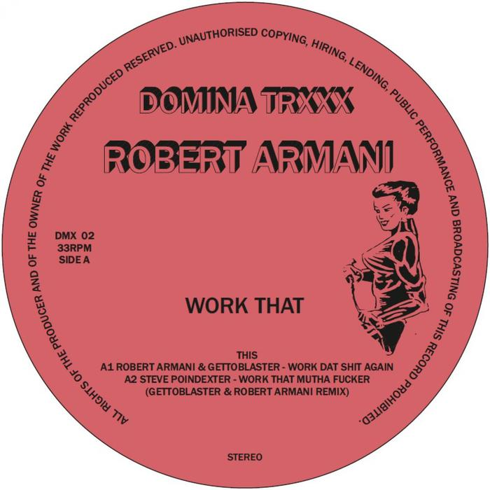 ROBERT ARMANI/GETTOBLASTER - Work That