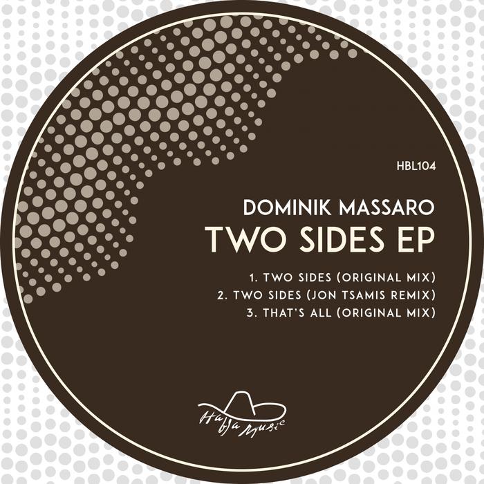 DOMINIK MASSARO - Two Sides EP