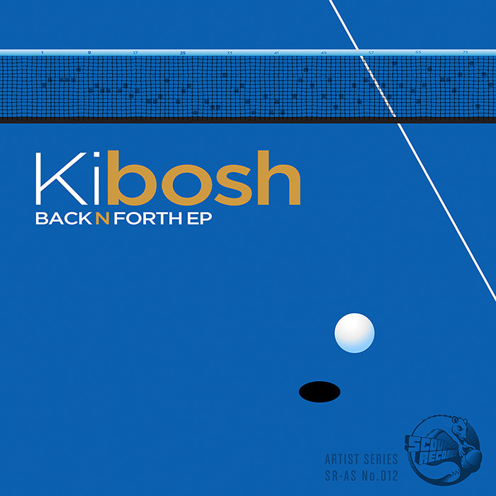 KIBOSH - Back N Forth EP