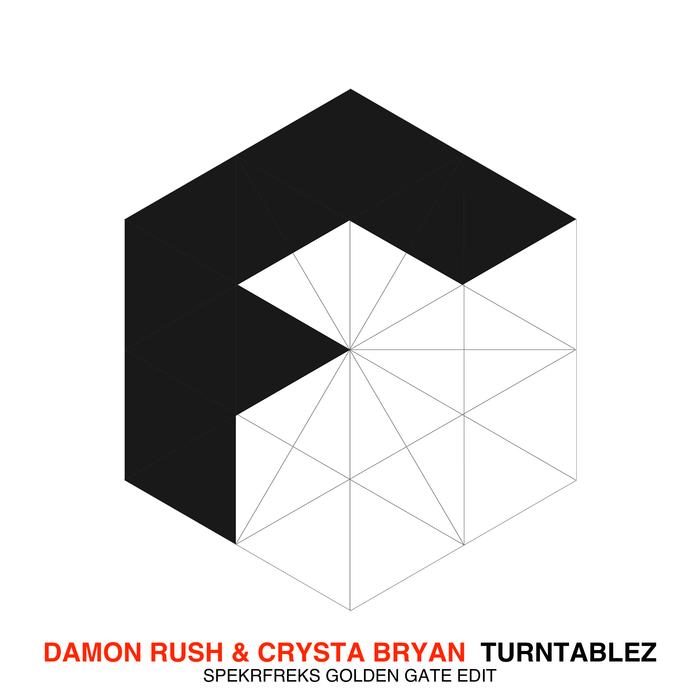 DAMON RUSH/CRYSTA BRYAN - Turntablez