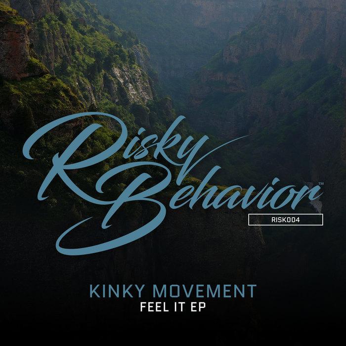 KINKY MOVEMENT - Feel It EP