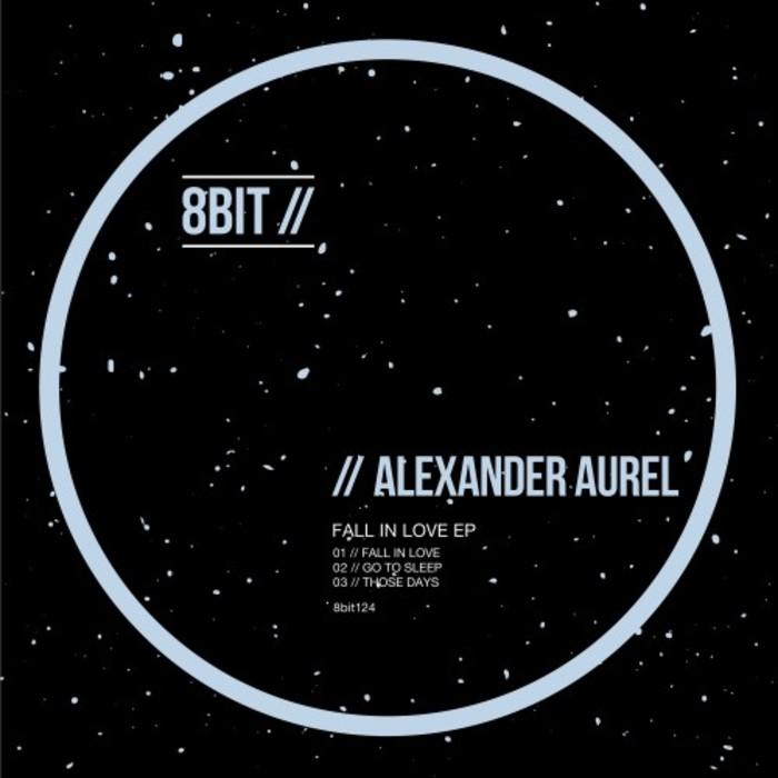 ALEXANDER AUREL - Fall In Love EP