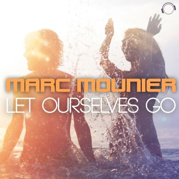 MARC MOUNIER - Let Ourselves Go