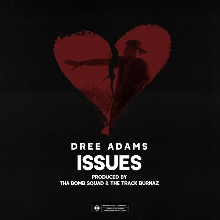 DREE ADAMS - Issues
