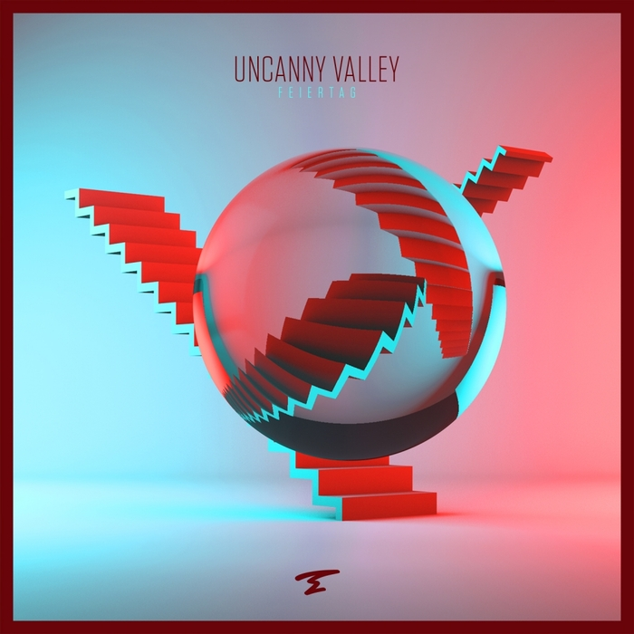 FEIERTAG - Uncanny Valley