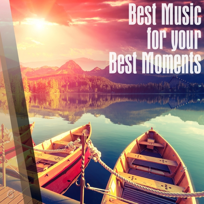 VARIOUS - Best Music For Your Best Moments