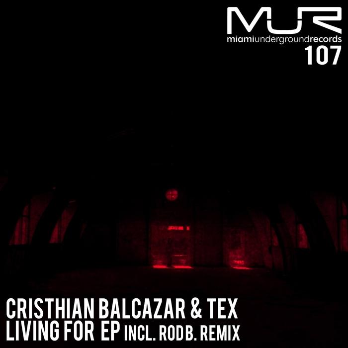 CRISTHIAN BALCAZAR/TEX - Living For