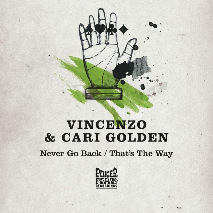 VINCENZO/CARI GOLDEN - Never Go Back