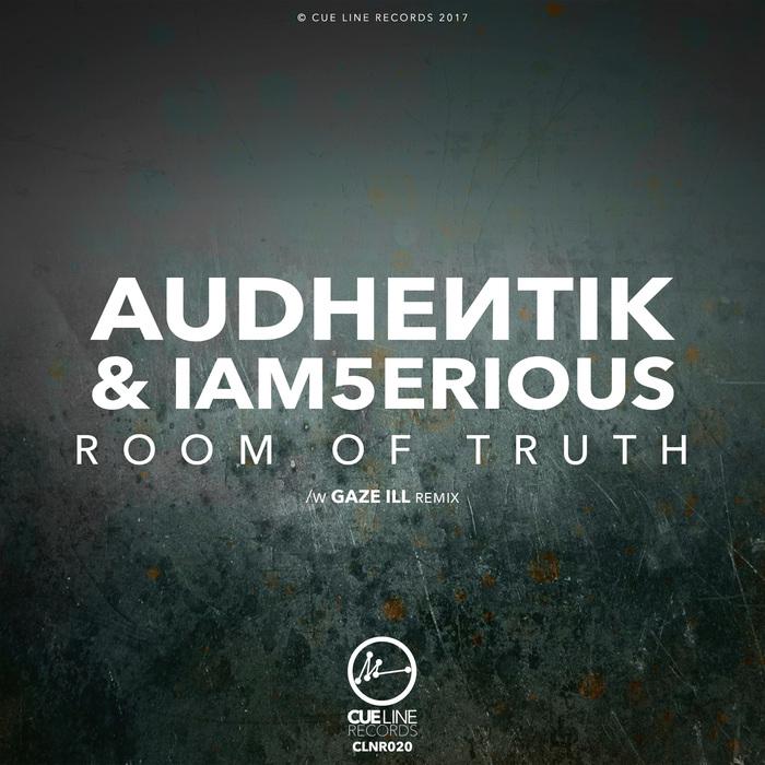 AUDHENTIK & IAM5ERIOUS - Room Of Truth