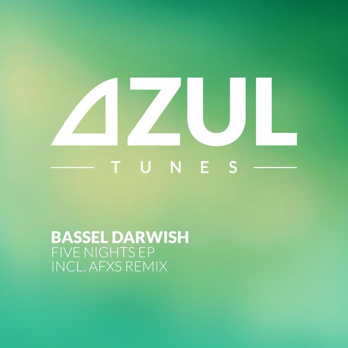 BASSEL DARWISH - Five Nights EP