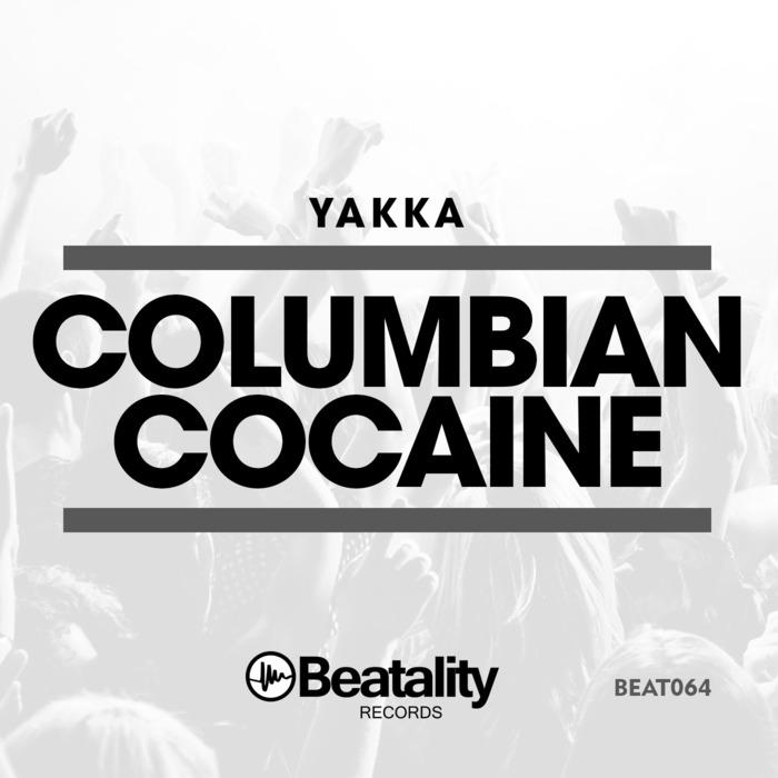 YAKKA - Columbian Cocaine