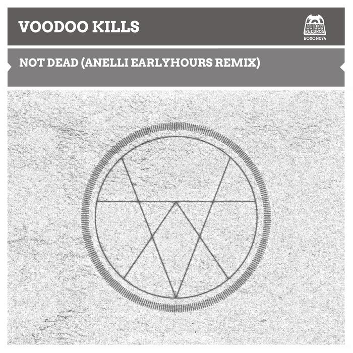 VOODOO KILLS - Not Dead