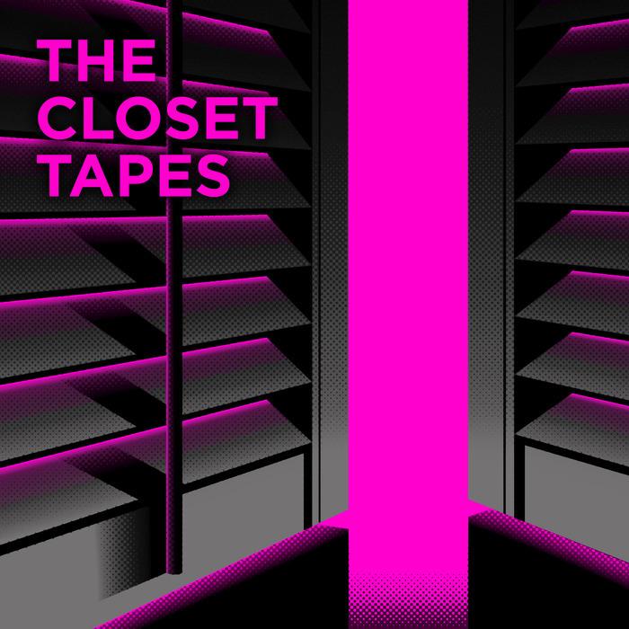 VARIOUS - The Closet Tapes