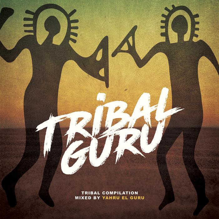 YAHRU EL GURU/VARIOUS - Tribal Guru (unmixed tracks)