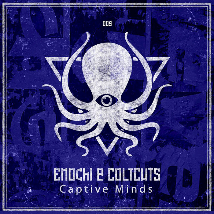 ENOCHI & COLTCUTS - Captive Minds