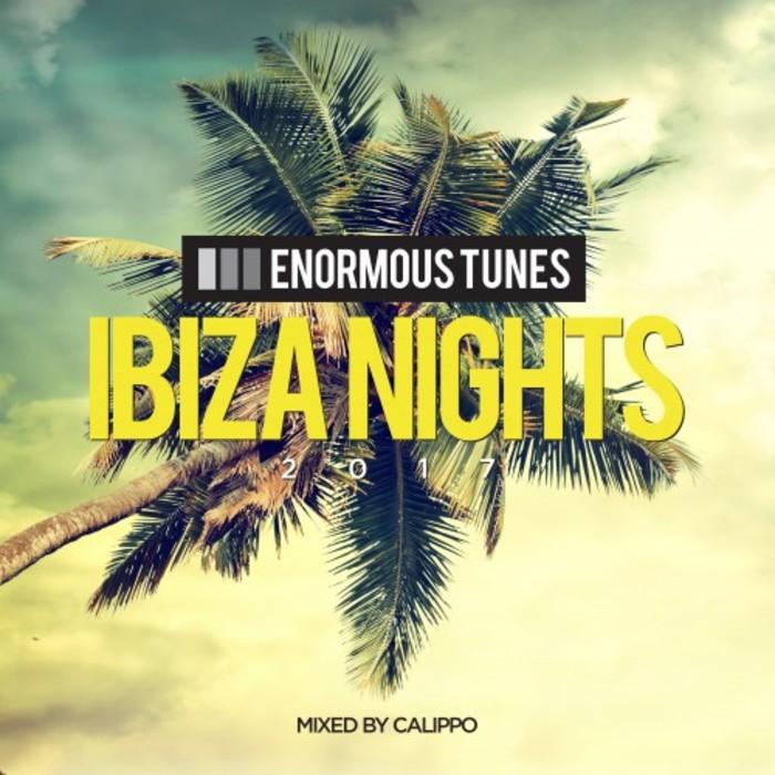 VARIOUS - Enormous Tunes - Ibiza Nights 2017