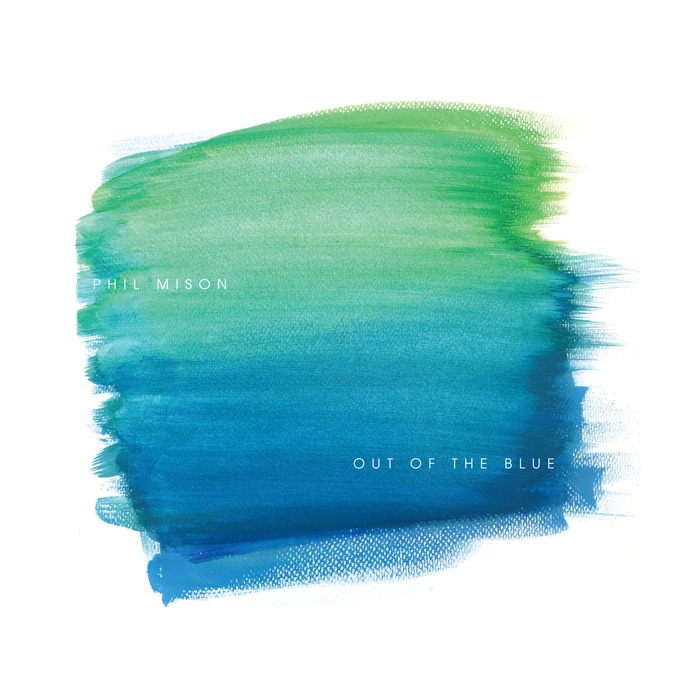 PHIL MISON/VARIOUS - Out Of The Blue
