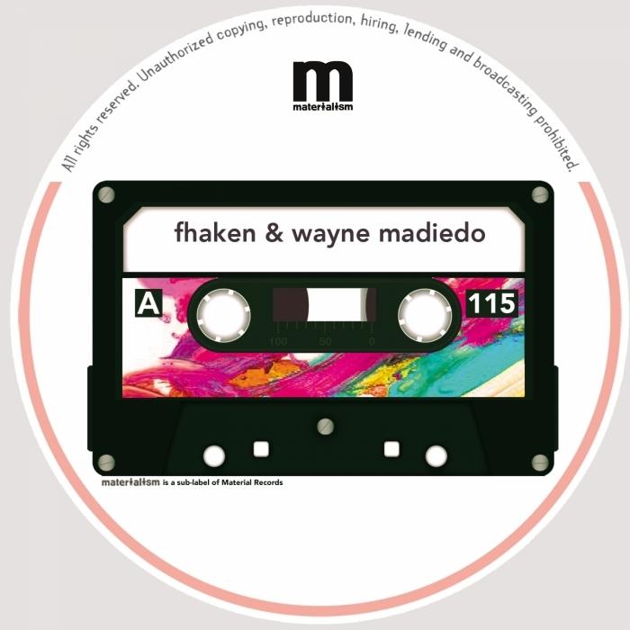 WAYNE MADIEDO/FHAKEN - GLADE EP