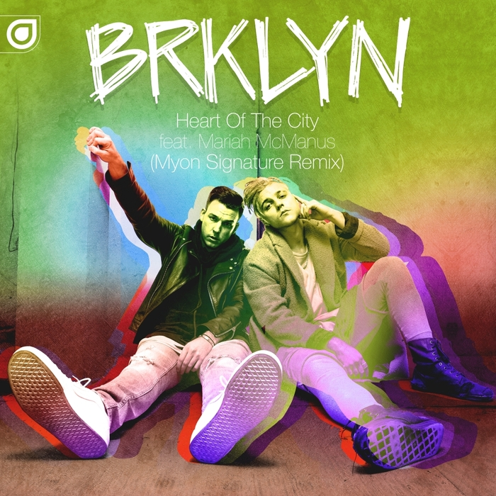 BRKLYN feat MARIAH MCMANUS - Heart Of The City