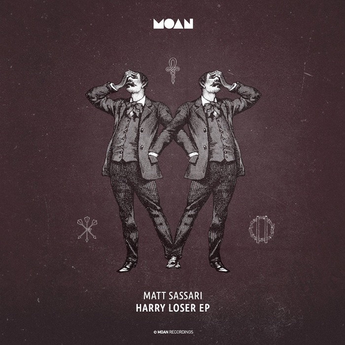MATT SASSARI - Harry Loser EP