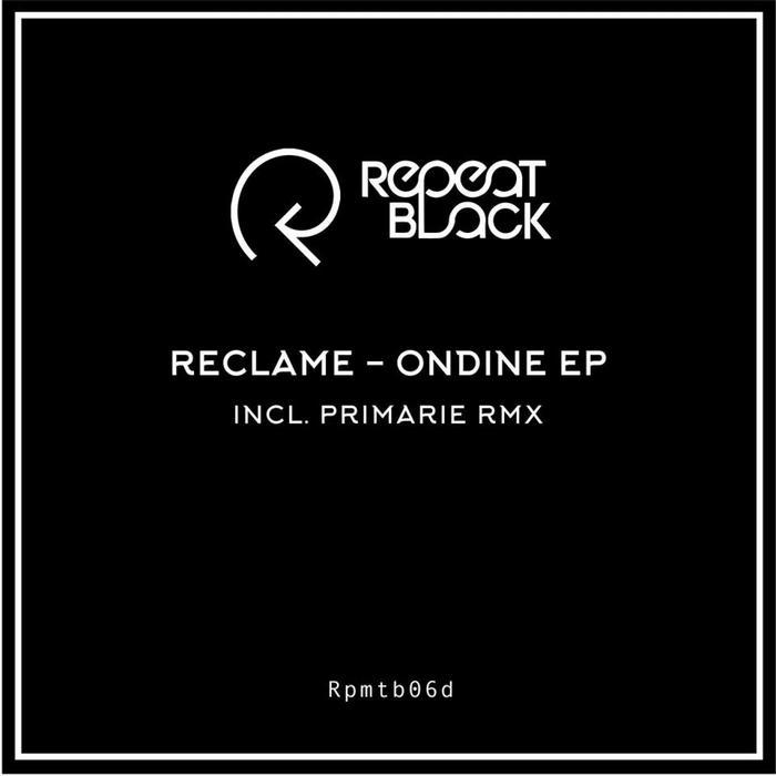 RECLAME - Ondine EP