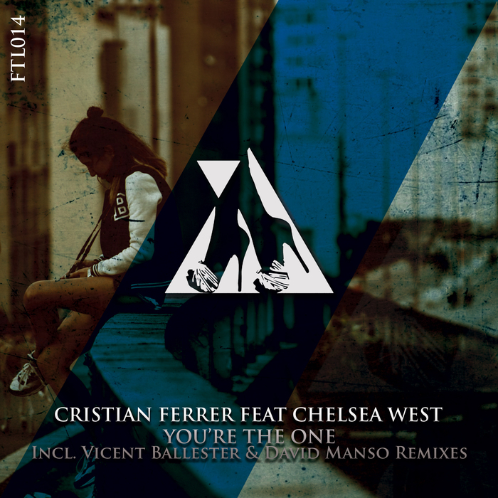 CRISTIAN FERRER - You're The One (Vicent Ballester & David Manso Remixes)