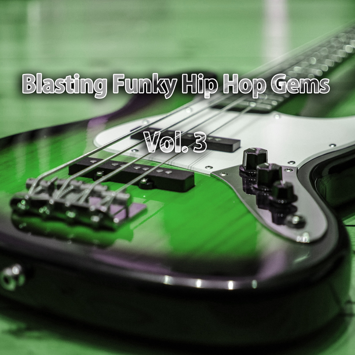VARIOUS - Blasting Funky Hip Hop Gems Vol 3