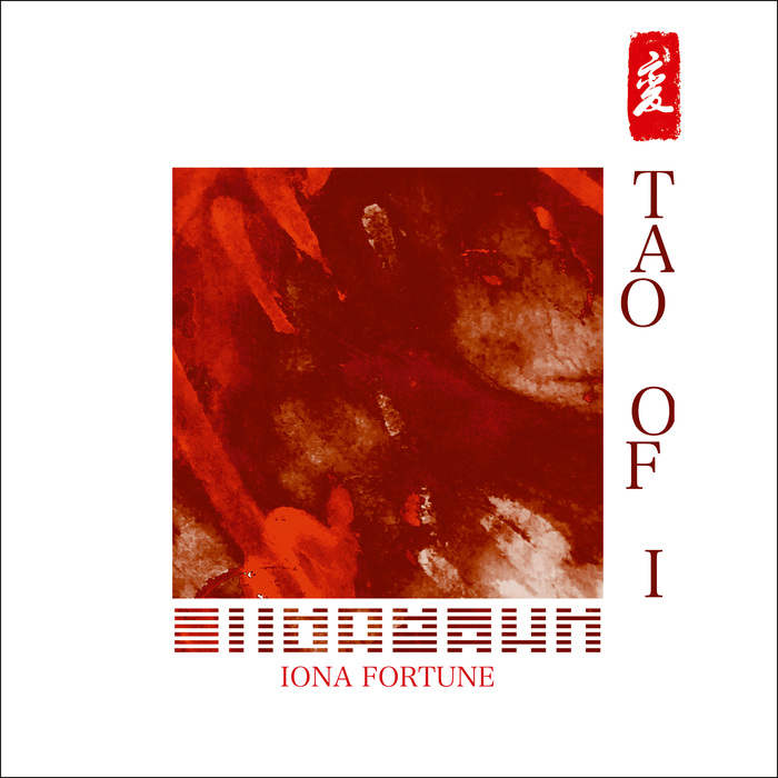 IONA FORTUNE - Tao Of I