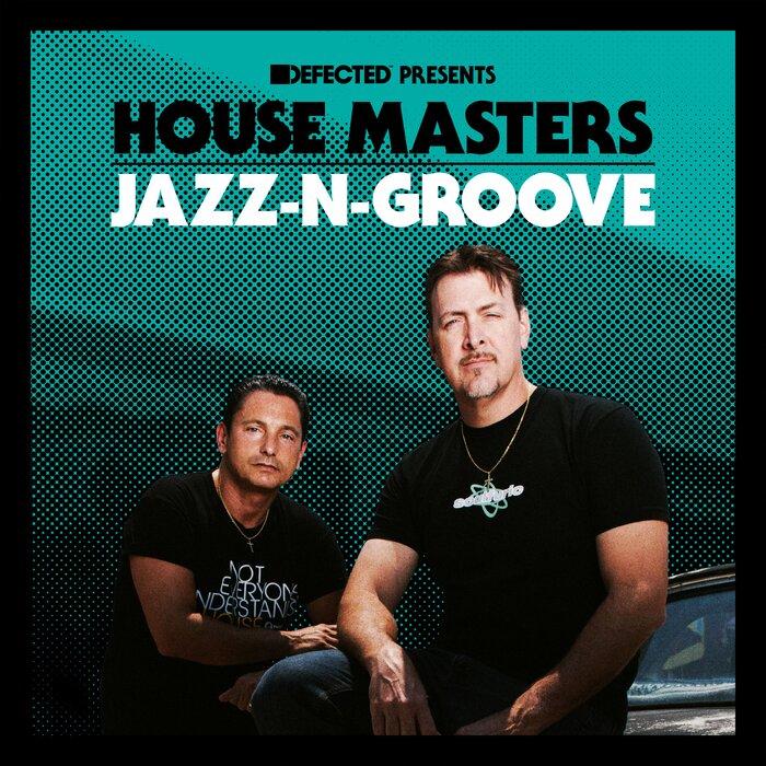 VARIOUS - Defected Presents House Masters - Jazz-N-Groove