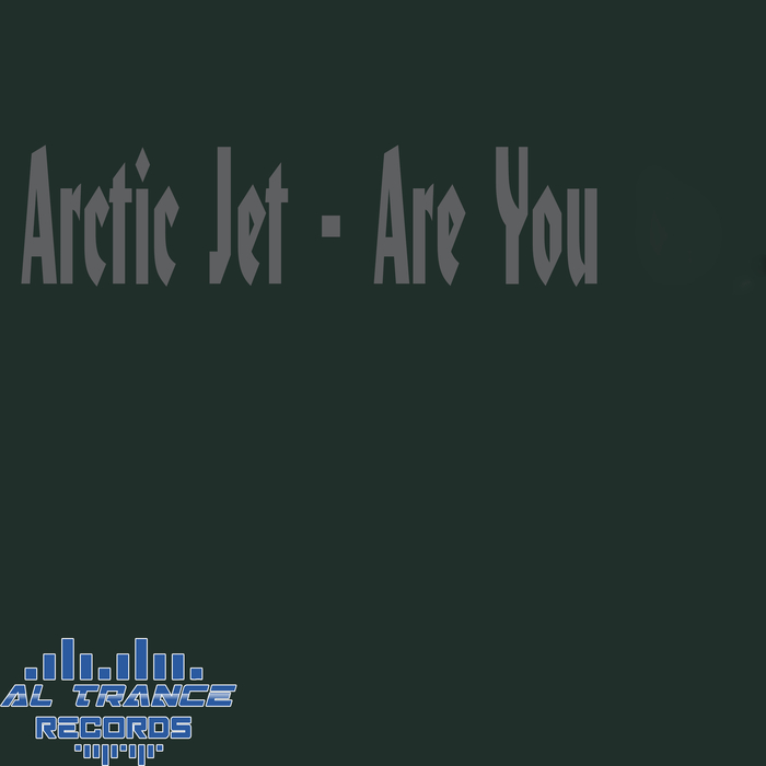 ARCTIC JET - Are You