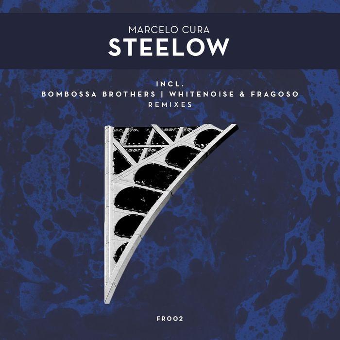 MARCELO CURA - Steelow