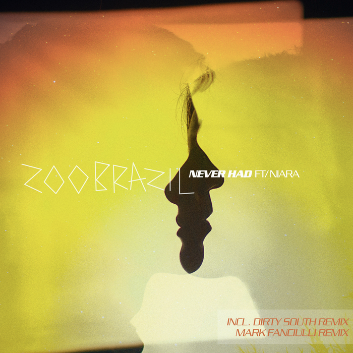 ZOO BRAZIL - Never Had