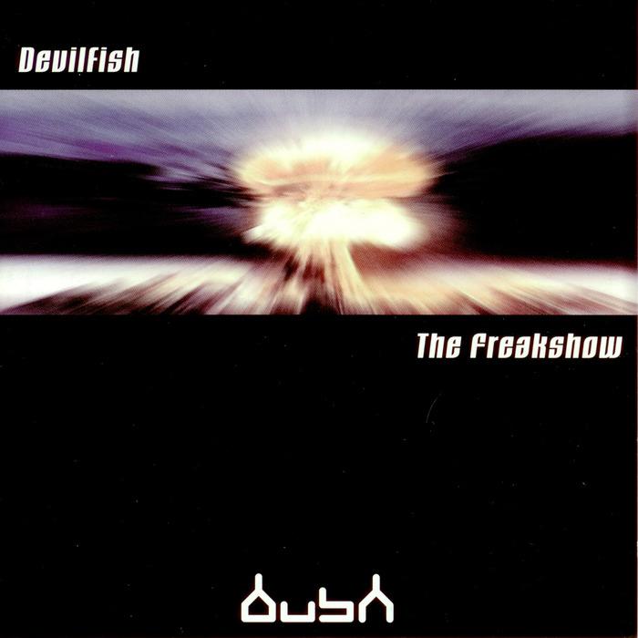 DEVILFISH - The Freakshow