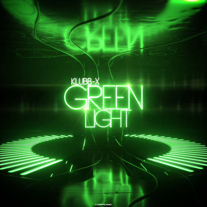 KLUBB-X - Green Light