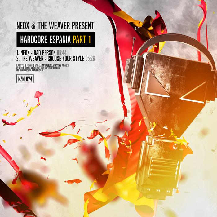 NEOX/THE WEAVER - NeoX & The Weaver Present Hardcore Espania Part 1