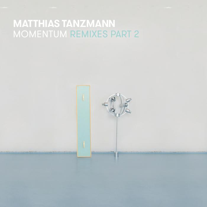 MATTHIAS TANZMANN - Momentum Remixes Part 2