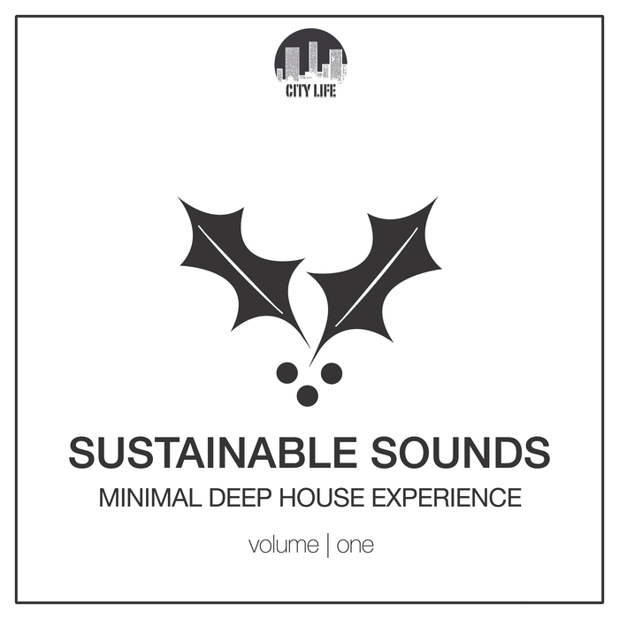 VARIOUS - Sustainable Sounds Vol 1: Minimal Deep House Experience