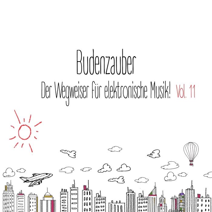 VARIOUS - Budenzauber Vol 11: Der Wegweiser FArr Elektronische Musik